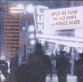The Jazz Giants Play Horace Silver - Opus De Funk