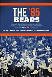 Football - ESPN 30 for 30: The '85 Bears