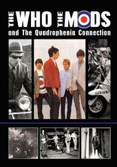 The Who: The Who, The Mods and the Quadrophenia