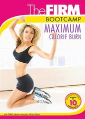 Firm Bootcamp: Maximum Calorie Burn