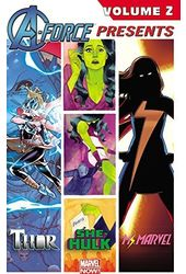 A-Force Presents 2: Thor / She-Hulk / Ms. Marvel
