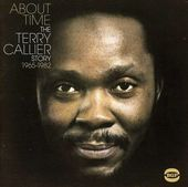About Time: the Terry Callier Story 1964-1980