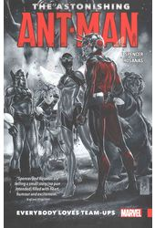 The Astonishing Ant-Man 1: Everybody Loves