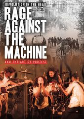 Rage Against the Machine: Revolution in the Head