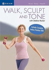 Walk, Sculpt and Tone