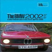 Bmw 2002: A Comprehensive Guide to the Classic