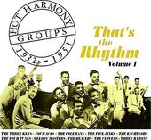Hot Harmony Groups 1932-1951: That's The Rhythm,