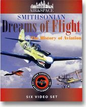 Smithsonian Dreams of Flight: The History of