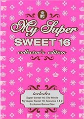 My Super Sweet 16 - Collector's Edition (3-DVD)