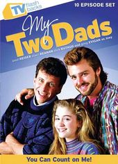 My Two Dads - You Can Count On Me (10 Episode Set)