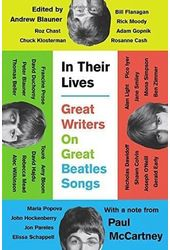 The Beatles - In Their Lives: Great Writers on