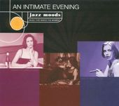 Jazz Moods: An Intimate Evening (3-CD)