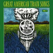 Great American Train Songs, Volume 1