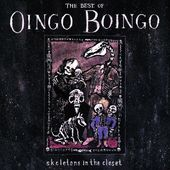 Skeletons In The Closet: Best of Oingo Boingo
