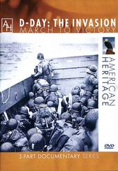 WWII - D-Day: The Invasion - March to Victory