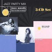 Jazz Moods: Jazz Party Mix - Cocktail Party /