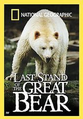 National Geographic - Last Stand of the Great Bear