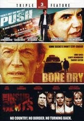 Push / Bone Dry / The Insurgents (2-DVD)