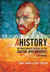Doctor Who - A History: An Unauthorized History