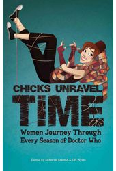 Doctor Who - Chicks Unravel Time: Women Journey