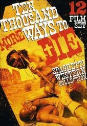 Ten Thousand More Ways To Die: Spaghetti Western