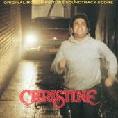 Christine [Original Motion Picture Soundtrack]