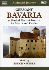 A Musical Journey - Germany, Bavaria: A Musical