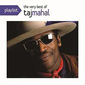 Playlist: The Very Best of Taj Mahal