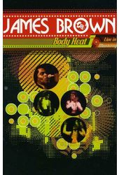 James Brown - Body Heat: Live in Monterey