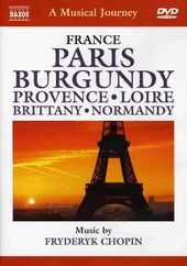 A Musical Journey - France: Burgundy, Provence,