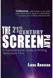 The 21st Century Screenplay: A Comprehensive