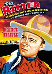 Tex Ritter Double Feature: Riders of The Rockies