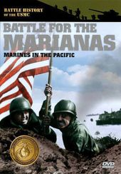 Battle for the Marianas: Marines in the Pacific