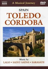 A Musical Journey - Spain: Toledo, Cordoba