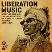 Liberation Music: Spiritual Jazz And The Art Of