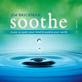 Soothe, Volume 1: Music to Quiet Your Mind &