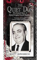 The Quiet Don: The Untold Story of Mafia Kingpin