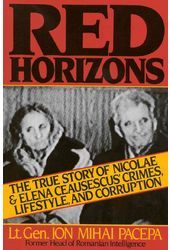 Red Horizons: The True Story of Nicolae and Elena