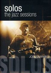 Joe Lovano: Solos - The Jazz Sessions
