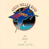 The Best of The Steve Miller Band, 1968-1973