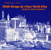 Folk Songs of New York City, Volume 1