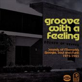 Groove With a Feeling: Sounds of Memphis Boogie,