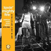 Lovin' Mighty Fire: Nippon Funk Soul Disco