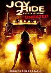 Joy Ride 2 - Dead Ahead (Unrated, Widescreen)