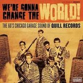 We're Gonna Change The World! The 60's Chicago