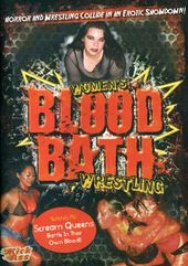 Women's Blood Bath Wrestling
