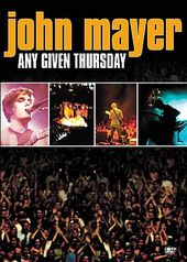 John Mayer - Any Given Thursday