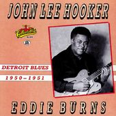 Detroit Blues (1950-1951) (with Eddie Burns)