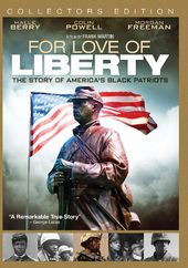For Love of Liberty: The Story of America's Black