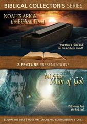Noah's Ark & the Biblical Flood / Moses: Man of